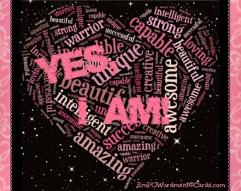 YES I AM!!~Amazing woman! positivity greeting card, Valentine to yourself, for girlfriends, self-esteem teen, girls, Uplifting
