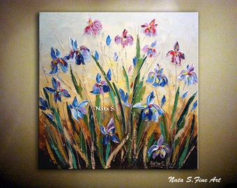 """Wild Irises ORIGINAL Contemporary Painting. Abstract .Palette Knife.Textured Painting.Modern Irises Painting 30""""by Nata S.....MADE to ORDER"""
