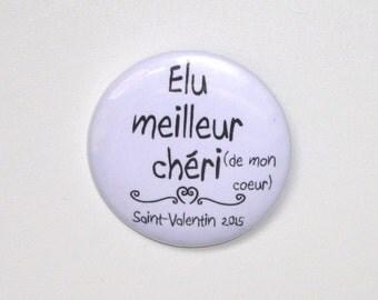"Badge 32 mm ""Best elected beloved"" Saint Valentine Valentine's Day customizable"