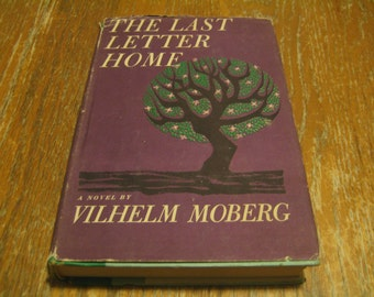Sale!!! The Last Letter Home - 1st Edition 1961 - By Vilhelm Moberg