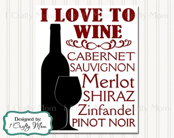 I Love to Wine Silhouette Typography Artwork Decor Wall Art Terminology Sign 8x10 Printable Instant Download DIY