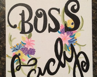 Boss Lady Canvas