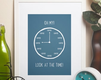 Custom Home Decor- Oh My! Look At The Time! COFFEE Kitchen Wall Art