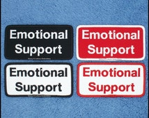 1 Emotional Support Patch 2x4 inch Danny & LuAnns Embroidery