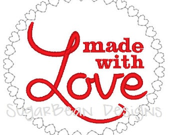 Made with Love Embroidery Design. Valentines Day Machine Embroidery Design. 4x4 hoop size