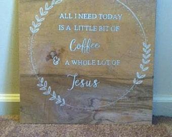 Coffee & Jesus Wood Sign