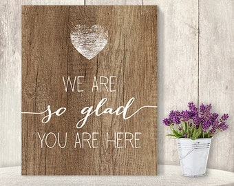 We Are So Glad You Are Here // Wedding Guest Sign DIY // Rustic Wood Sign, White Calligraphy Printable PDF, Rustic Poster ▷ Instant Download