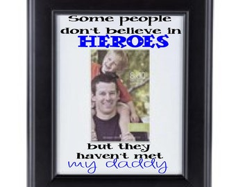 Grandpa and Daddy Heroes Frame