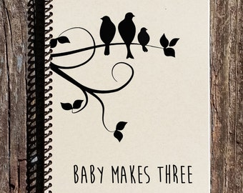New Baby Journal - New Baby Notebook - Pregnancy Journal - Baby Makes Three - Baby Shower Gift - Pregnancy Gift - 1st Baby