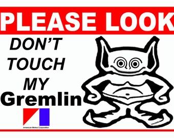 Please Look Don't Touch the 5 x 7 Car Show sign Aluminum, 5 x 7 AMC Gremlin