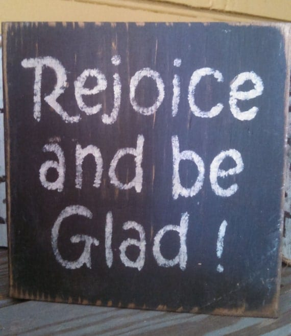 Rejoice and Be Glad Table Top Sign with Optional Wall Hanger