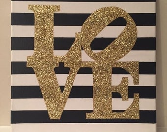 "LOVE Canvas/Sign - Gold/Silver Glitter - Black and White Striped Background - 12"" x 12"""
