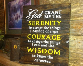 Serenity Prayer, God Grant Me Serenity, 12 Step Prayer, 12 Step Recovery, Serenity to Accept, Courage to Change, Wisdom to Know, AA/NA Sign