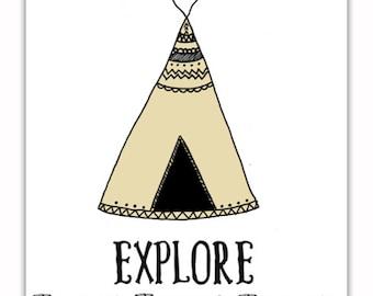 Explore Art Print, Boys Room Art, Nursery Art Print, Instant Download, Teepee Art, Inspiring Quote Art