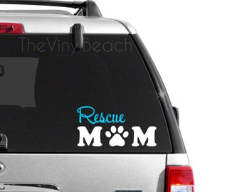 Rescue Mom - Dog Rescue - Dog Decal