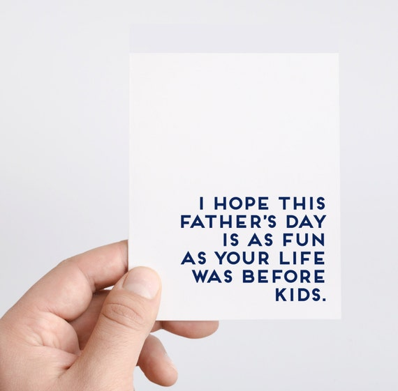 Father's Day Card Life Before Kids Funny Father's