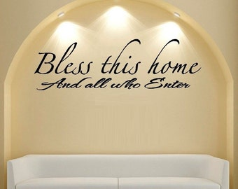 Bless This Home And all Who Enter #2