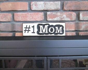 Personalized Custom Wood Sign - #1 MOM