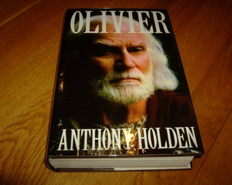 Anthony Holden-Laurence OLIVIER-With Letter SIGNED By Olivier And Book signed by author-1st-vg/nf-1988-hb-V Rare-What An INVESTMENT