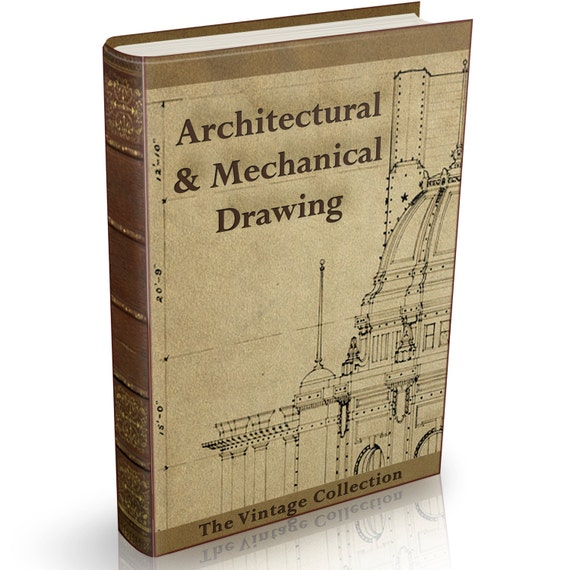 architectural  u0026 mechanical drawing 137 old books on dvd