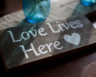 Small Barnwood Sign Love Lives Here