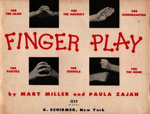 Finger Play Songs For Little Fingers + Mary Miller and Paula Zajan + Julia Winston, Leon Winston, Nathaniel Roth + 1955 + Vintage Kids Book
