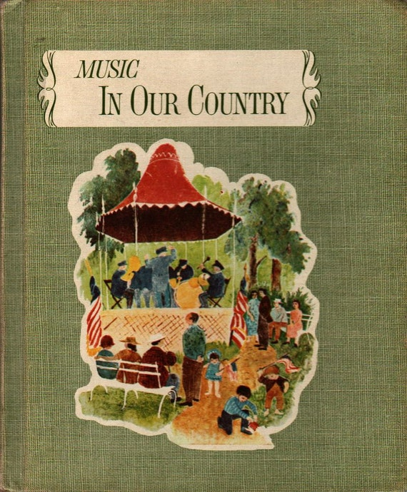Music For Living In Our Country Book Five + Mursell, Tipton, Landeck, Nordholm, Freeburg, & Watson + Jean Mursell + 1962 + Vintage Kids Book