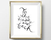 8x10 To The Moon and Back Art Print