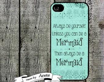 iphone 6 case Mermaid Quote  Phone Case iphone 5 iphone 5s iphone 5c iphone 4 iphone 4s samsung galaxy s3 s4 s5 iphone 6 iphone 6 plus