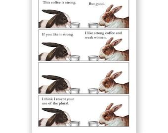 Mmmmmmm....Strong Coffee - Bunny Blank Card