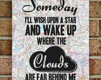 Someday I'll Wish Upon A Star - Wizard of Oz / Lyrics Art / Judy Garland / Dorothy Gale - Vintage Map Art -  Somewhere Over the Rainbow