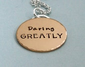 Daring Greatly - Gold Filled Affirmation Pendant on Sterling Silver Chain - Inspirational Quote