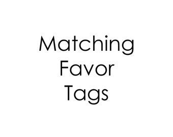 Custom printable favor tags to match any design