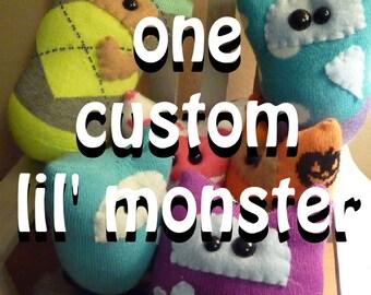 One Custom Lil' Monster