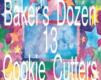 Baker's Dozen - 13 Cookie Cutters - Your Choice