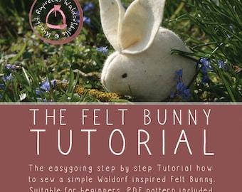 The Felt Bunny Tutorial - PDF ebook - Instant digital download Tutorial - DIY -Suitable for beginners - Sew your own Felt Easter Bunny
