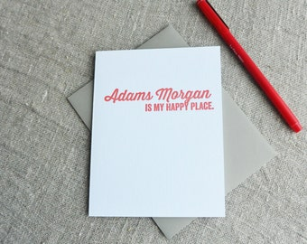 DC Love Letterpress Card: Adams Morgan is my Happy Place