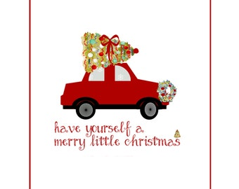 Have yourself a Merry Little Christmas JPEG file instant download
