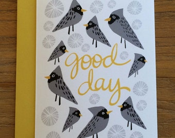 Good Day Graphic Bird Illustrated A6 Greeting Card