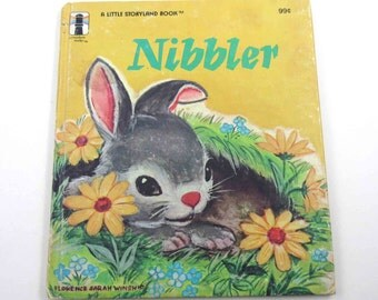 Nibbler Vintage Children's Book By Rainbow Works by Mabel Watts Illustrated by Florence Sara Winship