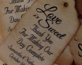 MEDIUM Love is Sweet Thanks for Making Our Day Complete MEDIUM Personalized Wedding Favorchoose your amount