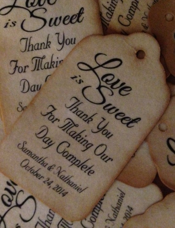 MEDIUM Love is Sweet Thanks for Making Our Day Complete MEDIUM Personalized Wedding Favor choose your amount