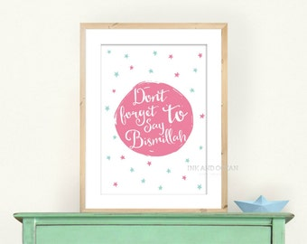 """Kids room nursery decor typography """"Dont forget to say Bismillah"""" art print Downloadable Art Print in pink"""