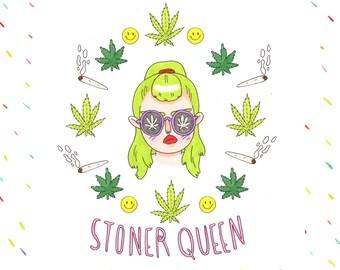 stoner queen Print