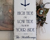 Wedding Signs | PERSONALIZED SIGNS | NAUTICAL | In High Tide or Low Tide | Anchor | Vintage Wedding Signs | 24 x 12