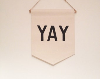 Quote wall banner 'YAY'. Perfect for a childs room. Affirmation banner, Kids room, kids decor