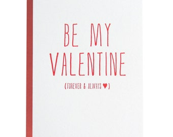 Letterpress 'Be My Valentine Forever & Always' Card