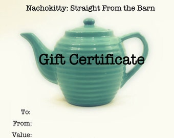 Gift Certificate for Nachokitty, Last Minute Gift, One of a Kind Vintage