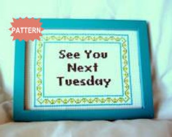 PDF/JPEG See You Next Tuesday (Pattern)