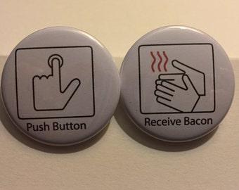 Mmmmmmm Bacon - Button or Magnet Set